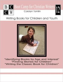 "The cover of ""Bootcamp for Christian Writers 12: Writing Books for Children and Youth"""