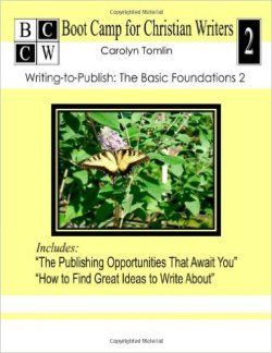 "The cover of ""Bootcamp for Christian Writers 2: Writing-to-Publish: The Basic Foundations 2"""