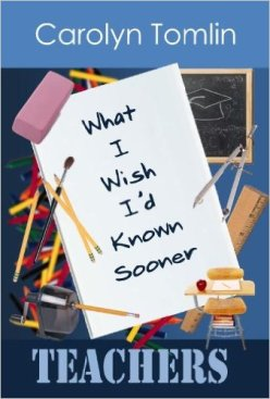 "The cover of ""What I Wish I'd Known Sooner: Teachers."""